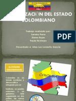 organizacindelestadocolombiano-130729214347-phpapp02.pptx