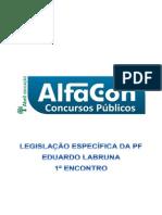 _curso_de_exercicios_–_policia_federal_area_administrativa_legislacao_aplicada_a_policia_federal_eduardo_labruna_1o_enc_20131220173913.pdf