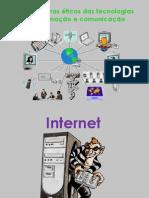Os problemas éticos das tecnologias de informação e.ppt
