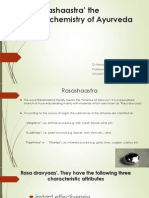 'Rasashaastra' the Iatrochemistry of Ayurveda [Autosaved]