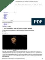 A Vida de Jack Ma, Dono Da Gigante Chinesa Alibaba - Link Estadão – Cultura Digital - Estadao.com