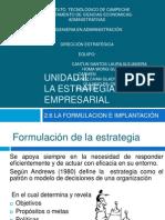 Unidad 2-1.6 FORMULACION E IMPLEMENTACION D3 LA ESTRATEGIA.pptx