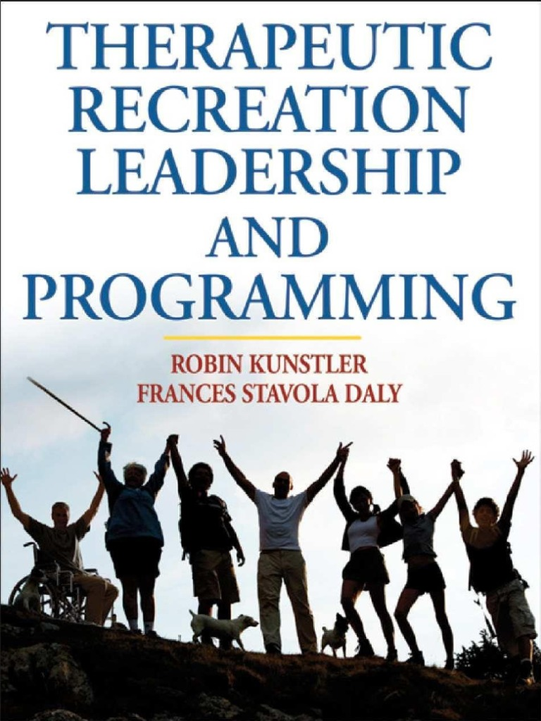 Therapeutic recreation leadership and prog robin psychotherapy therapeutic recreation leadership and prog robin psychotherapy recreation fandeluxe Images
