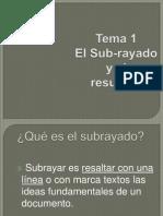 Tema 1 El-subrayado-y-el-resumen.ppsx