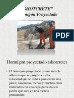 SHOTCRETE (HORMIGON PROYECTADO).pptx
