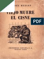 -Viejo-muere-el-cisne-Aldous-Huxley-1939.pdf