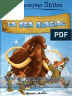 Geronimo Stilton - La Era Glacial (PlanetaJunior) (54p).PDF
