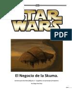 Star Wars d6 - El Negocio de la Skuma