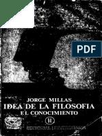 Millas, Jorge-Idea de Filosofia.Conocimiento.pdf