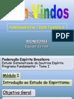 Fundamental I - Modulo I - Roteiro 1 - [2008]Euzebio (2).ppt