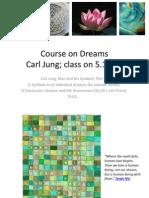 Course on Dreams-Jung and Interpretation of Dreams