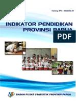 Indikator Pendidikan Provinsi Papua 2013