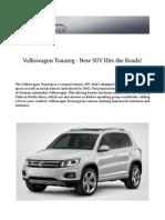 Volkswagen Touareg - New SUV Hits the Roads!