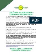 Escuela Euma - Talleres de Percusion Cursos de Verano 2009-2010