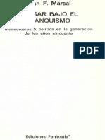 Marsal - Pensar bajo el franquismo.pdf