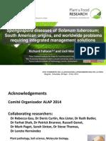 Spongospora diseases of Solanum tuberosum ; South American origins and worldwide problems, requiring integrated management solutions