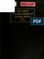 Oral Sepsis induces Systemic Disease William Duke (1918)