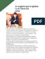 Ilyumzhinov sugiere que el ajedrez lo trajeron a la Tierra los extraterrestres.docx