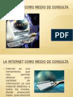 LA INTERNET COMO MEDIO DE CONSULTA.pptx