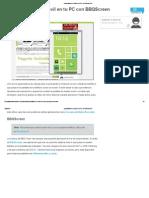 (MMBB) La pantalla de tu móvil en tu PC con BBQScreen.pdf