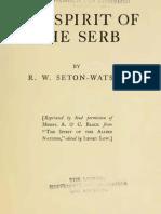 The Spirit of the Serb ( 1915.) - Robert William Seaton-Watson