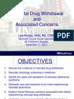 Neonatal Drug Withdrawal and Concerns