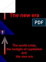 The world crisis, the twilight of capitalism and the new era!