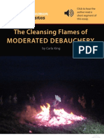 The Cleansing Flames of Moderated Debauchery