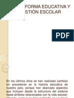 LA REFORMA EDUCATIVA Y LA GESTIÓN ESCOLAR.pptx