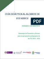 GUIA_DIDACTICA_AL_ALCANCE_DE_SUS_MANOS_-_PENSANDO_EN_MAESTROS.PDF