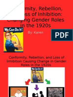 Conformity, Rebellion, And Loss of Inhibition