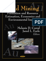 Gold Mining Formation and Resource Estimation, Economics and Environmental Impacts