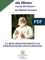 Conferencias+Del+Maestro+Omraam+Mikhaël+Aïvanhov+Sois+Dioses+-+La+Reencarnación+Según+Las+Enseñanzas+De+Los+Evangelios+(ww.pdf