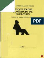 Blanco White, Jose Maria - Bosquejo del comercio de esclavos (1814).pdf