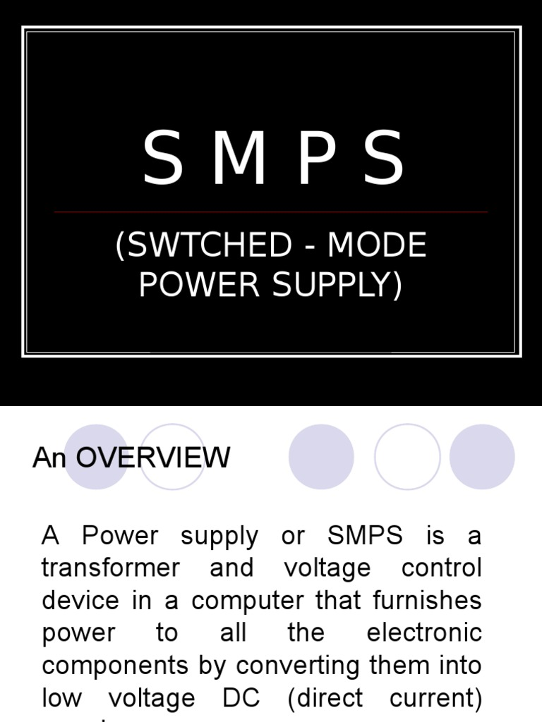 S M P S   Power Supply   Rectifier