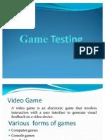 Game Testing methods