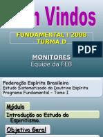 Fundamental I - Modulo I - Roteiro 1 - [2008]Euzebio (1).ppt