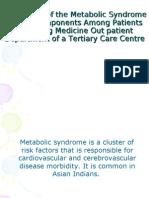 Pevelance of Metabolic Syndrome