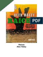 Alex Haley - Raíces.pdf
