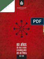 80 años de elecciones presidenciales en el Perú - Primera Parte.pdf