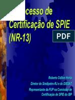 O processo de Certificação de SPIE NR 13 - REUNIÃO GLP.pdf