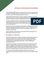 POR QUE ES TAN MALA LA EDUCACION EN COLOMBIA.docx