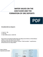 Hot Water Valves on the Ocean Floor and the Formation of Ore Deposits