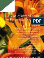 La vie quotidienne en Polynésie française