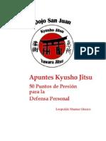 Kyusho Jitsu: 50 Puntos de Presión para la Defensa Personal by Leopoldo Muñoz