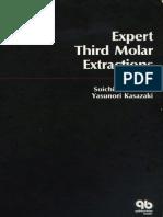 Expert third molar extractions - Soichiro Asanami, Yasunori Kasazaki.pdf