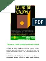 Escuela Euma - Talleres de Cajon Peruano - Curso de Verano 2009-2010