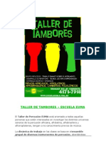 Escuela Euma - Talleres de Tambores - Cursos de Verano 2009-2010