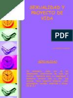 SEXUALIDAD Y PROYECTO DE VIDA (PRESENTACION).ppt
