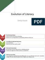 evolution of literacy